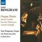 JUDITH BINGHAM Organ Music