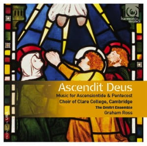 Ascendit Deus: Music for Ascensiontide and Pentecost